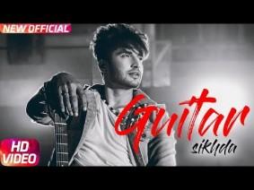 Guitar Sikhda Song Lyrics
