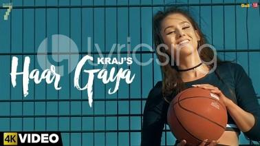 Haar Gaya Song Lyrics
