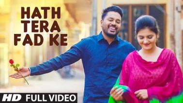 Hath Tera Fad Ke Song Lyrics