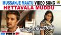 Hettavala Muddu Maatu Song Lyrics