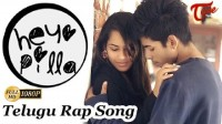 Hey Pilla - Telugu Rap Music Lyrics