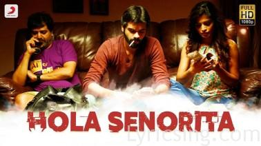 Hola Senorita Song Lyrics