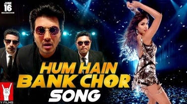 Hum Hain Bank Chor Song Lyrics