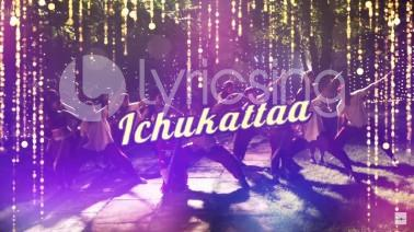 Ichukkatta Song Lyrics