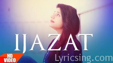 Ijazat Song Lyrics