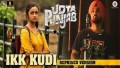 Ikk Kudi Reprised Version Song Lyrics