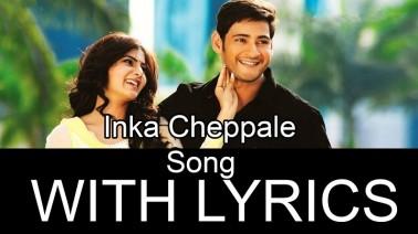 Inka Cheppale Song Lyrics
