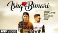 Ishq Bimari Song Lyrics