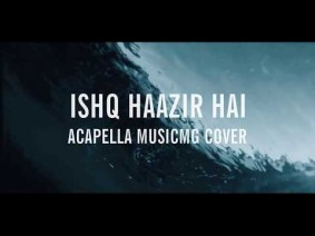 Ishq Haazir Hai Song Lyrics