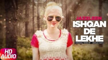 Ishqan De Lekhe Song Lyrics