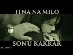 Itna Na Milo Song Lyrics