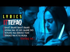 Ittefaq Se (Raat Baaki) Song Lyrics