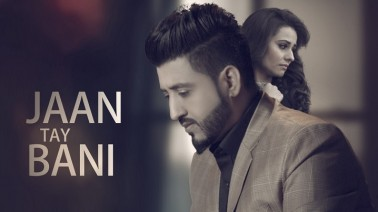 Jaan Te Bani Song Lyrics