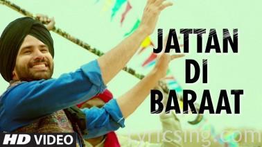Jattan Di Baraat Song Lyrics