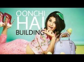 Oonchi Hai Building Song Lyrics