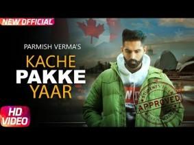 Kache Pakke Yaar Song Lyrics