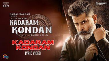 Kadaram Kondan Song Lyrics