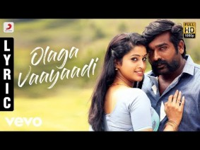 Olaga Vaayaadi Song Lyrics