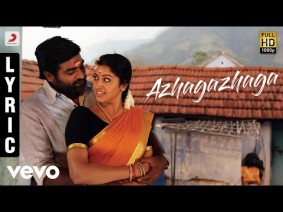 Azhagazhaga Song Lyrics