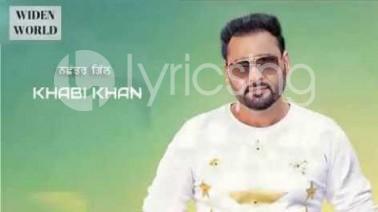 Khabi Khan Song Lyrics