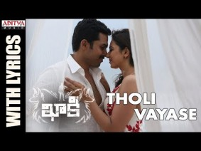 Tholi Vayase Song Lyrics