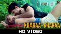 Khara Khara Song Lyrics