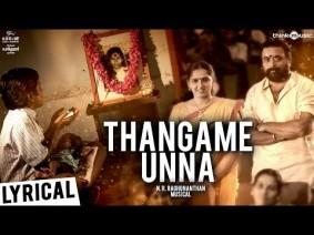 Thangame Unna Song Lyrics