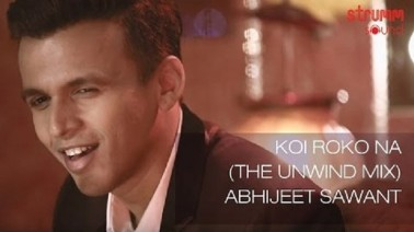 Koi Roko Na The Unwind Mix Song lyrics