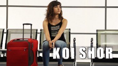 Koi Shor Song Lyrics