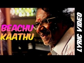 Beachu Kaathu Song Lyrics