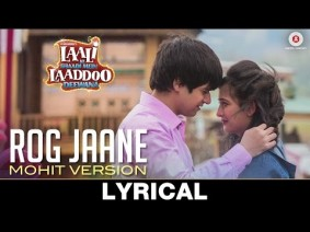 Rog Jaane Mohit Version Song Lyrics