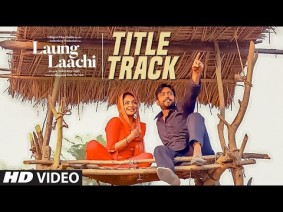 Laung Laachi Song Lyrics