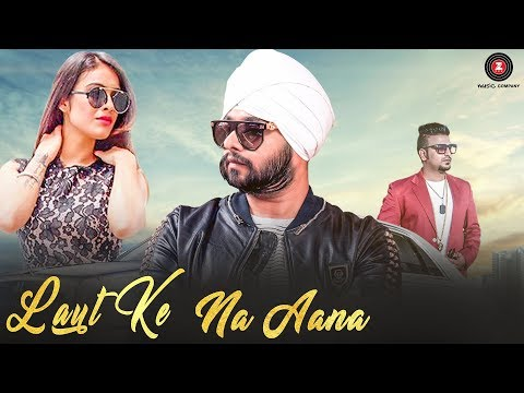 Laut Ke Na Aana Song Lyrics