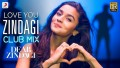 Love You Zindagi Club Mix Song