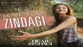 Love You Zindagi  Song Lyrics