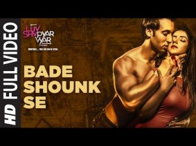 Bade Shounk Se Song Lyrics