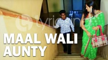 Maal Wali Aunty Song Lyrics