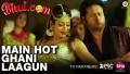 Main Hot Ghani Laagun Song Lyrics