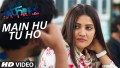 Main Hu Tu Ho Song  Lyrics