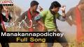 Manakanna Podiche Song Lyrics