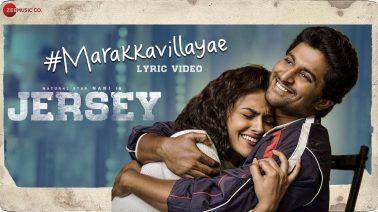 Marakkavillayae Song Lyrics