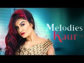 Melodies Kaur Song Lyrics