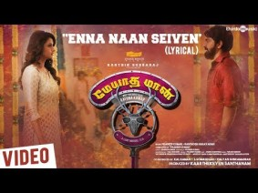 Enna Naan Seiven Song Lyrics