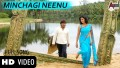 Minchaagi Neenu Song Lyrics