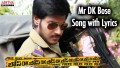 Mr Dk Bose Song Lyrics