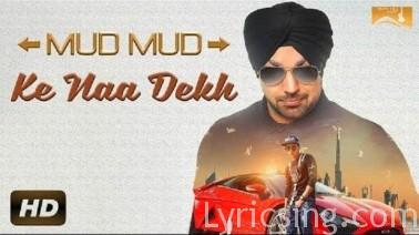 Mud Mud Ke Na Dekh Song Lyrics