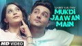 Mukdi Jaawan Main Song Lyrics