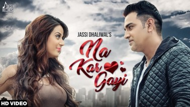 Na Kar Gayi Song Lyrics
