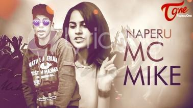 Na Peru MC Mike - Telugu Rap Music songs lyrics