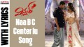 Naa BC Center Lu Song Lyrics